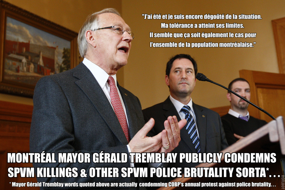 Montreal Mayor Gerald Tremblay Condemns SPVM Police Brutality Parody 2